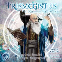 Trismegistus: La fórmula definitiva.